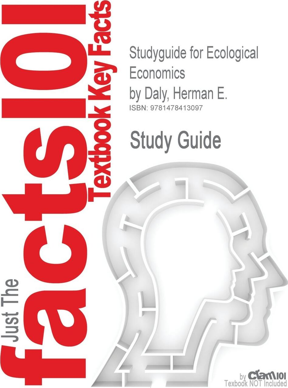 Studyguide for Ecological Economics by Daly, Herman E., ISBN 9781597266819