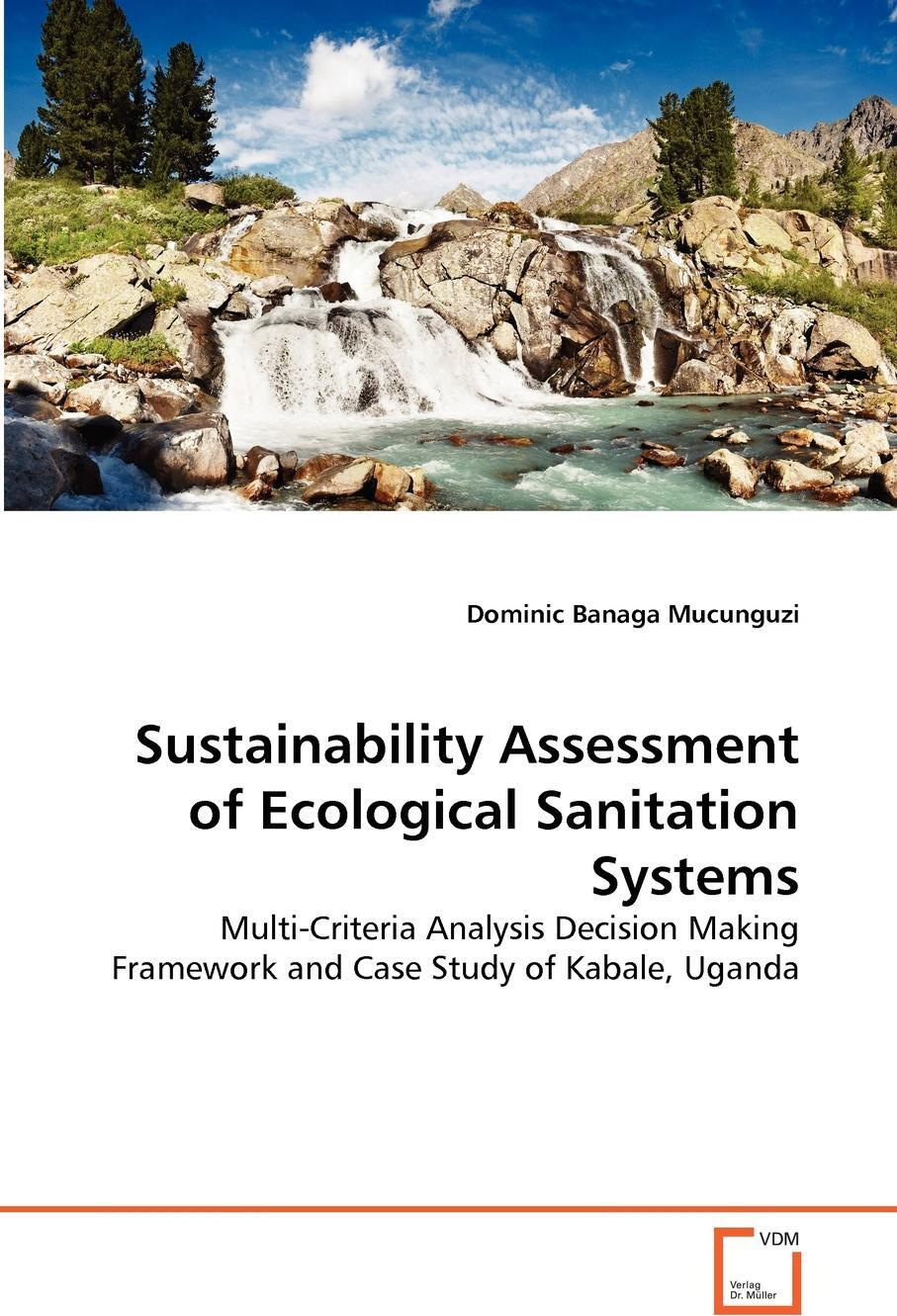 Sustainability Assessment of Ecological Sanitation Systems 9783639361360