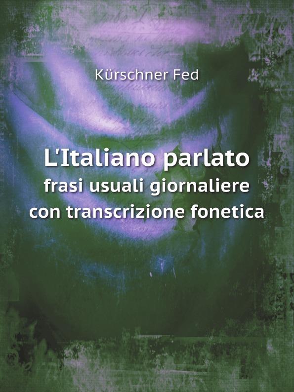 Federico Kürschner L'Italiano parlato