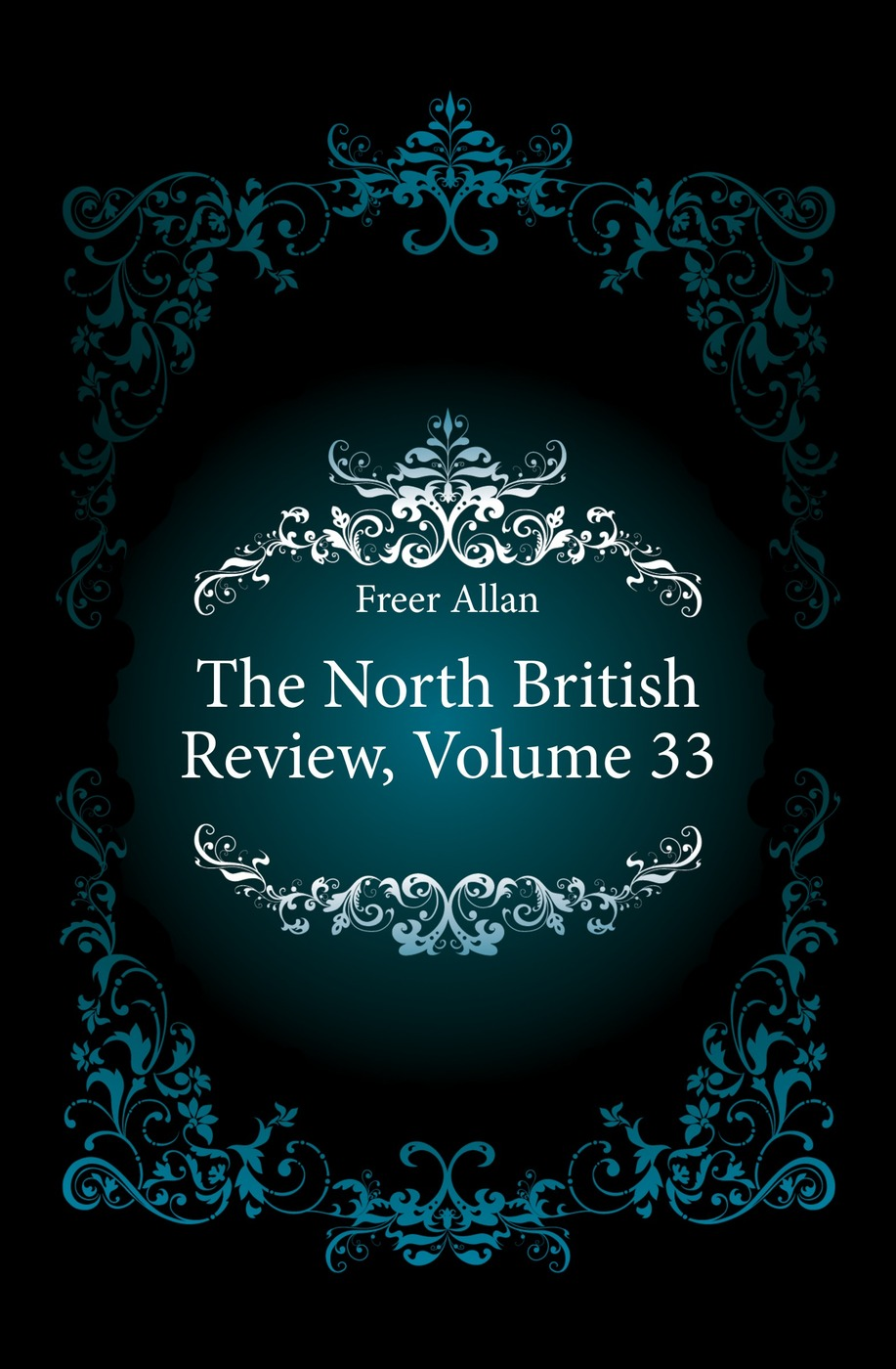 The North British Review, Volume 33