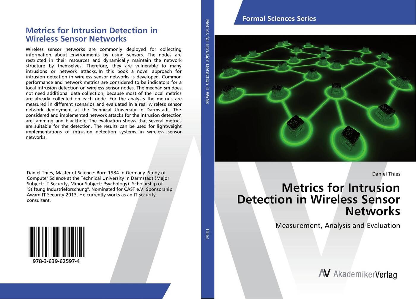 Daniel Thies Metrics for Intrusion Detection in Wireless Sensor Networks localization in wireless sensor network