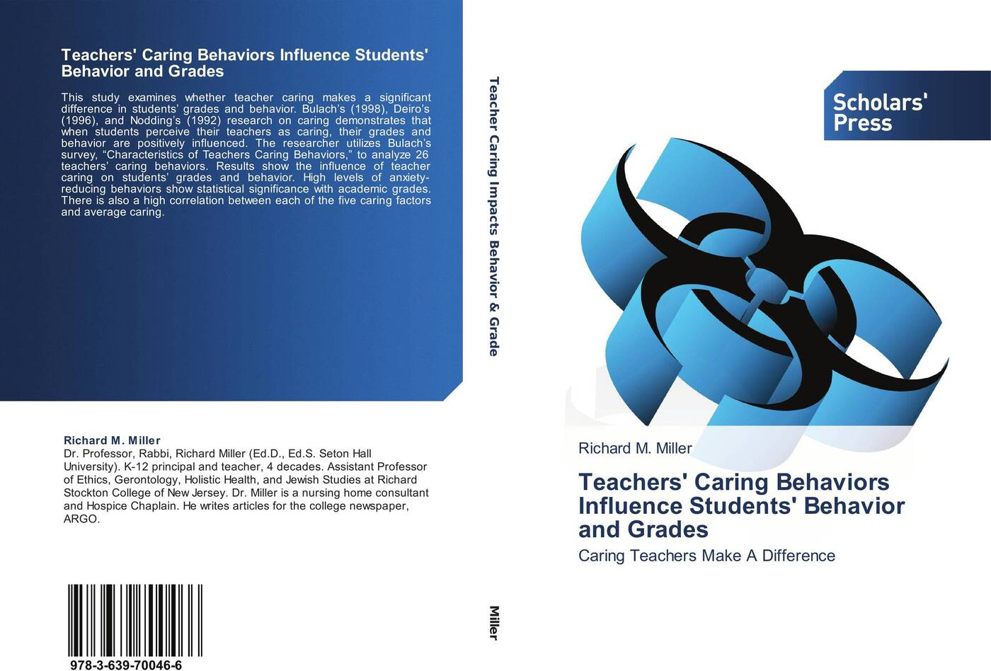 Richard M. Miller Teachers' Caring Behaviors Influence Students' Behavior and Grades teachers perception of the influence of students indiscipline