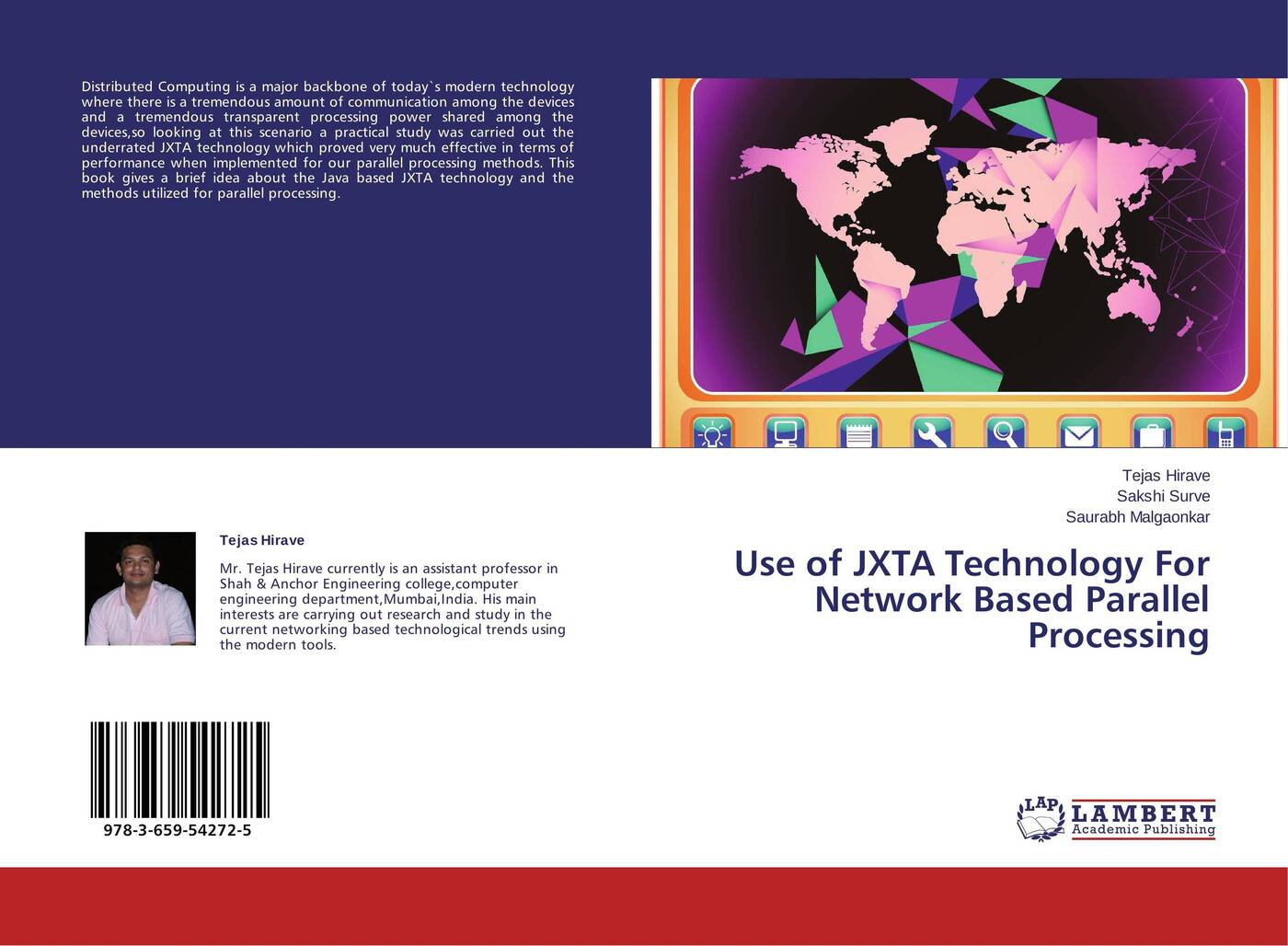 Tejas Hirave,Sakshi Surve and Saurabh Malgaonkar Use of JXTA Technology For Network Based Parallel Processing цена в Москве и Питере