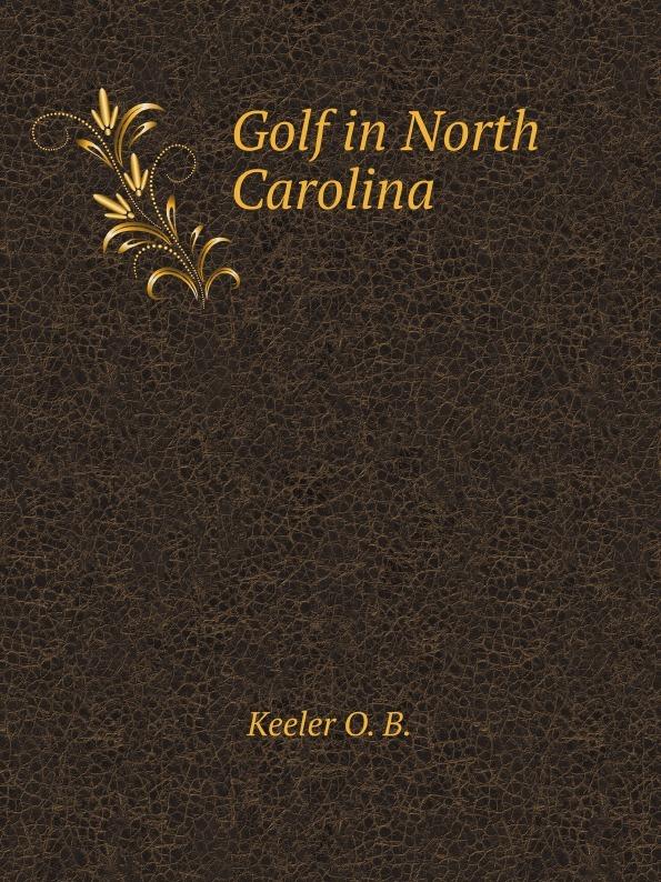 O.B. Keeler Golf in North Carolina
