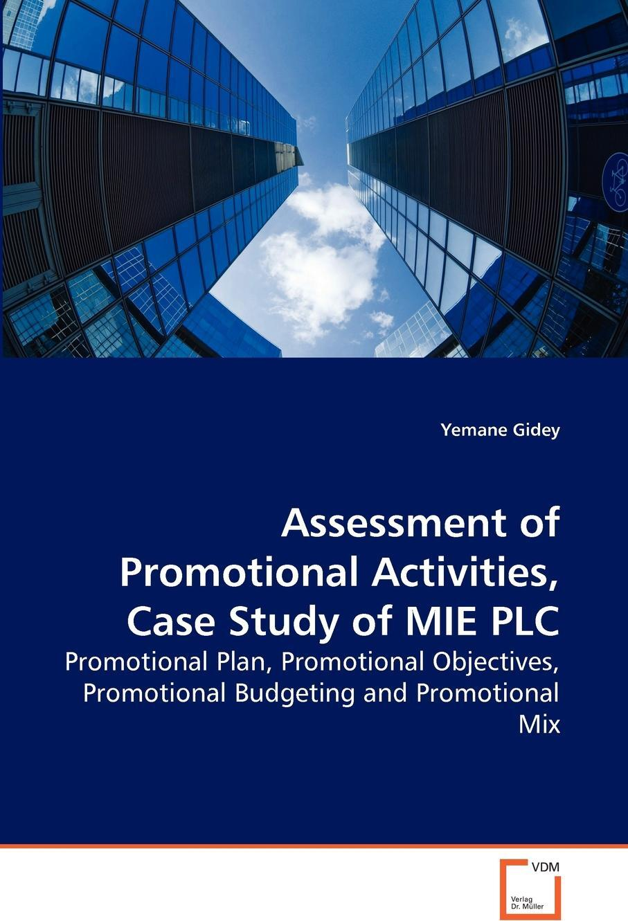 Assessment of Promotional Activities, Case Study of MIE PLC