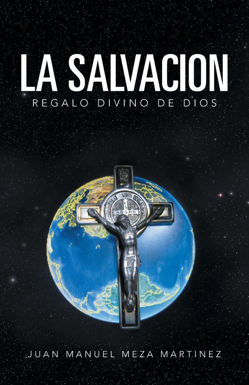 La Salvacion. Regalo Divino de Dios