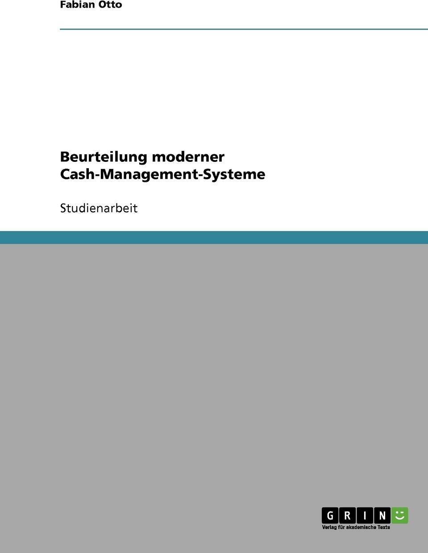 Beurteilung moderner Cash-Management-Systeme