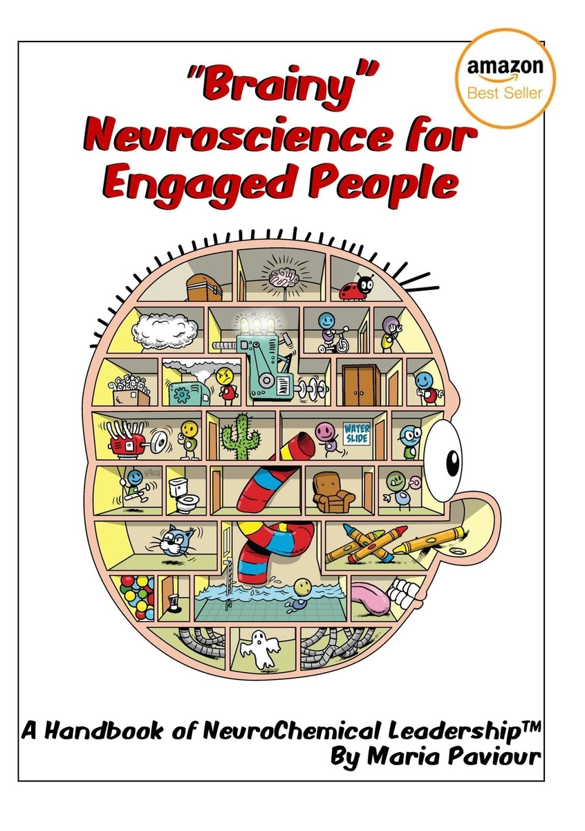 """Brainy"" Neuroscience for Engaged People - A Handbook of NeuroChemical Leadership. #1"