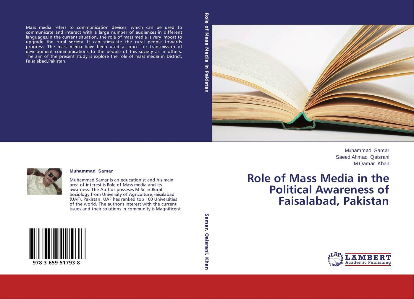 Muhammad Samar,Saeed Ahmad Qaisrani and M.Qamar Khan Role of Mass Media in the Political Awareness of Faisalabad, Pakistan mediating europe new media mass communications and the european public sphere