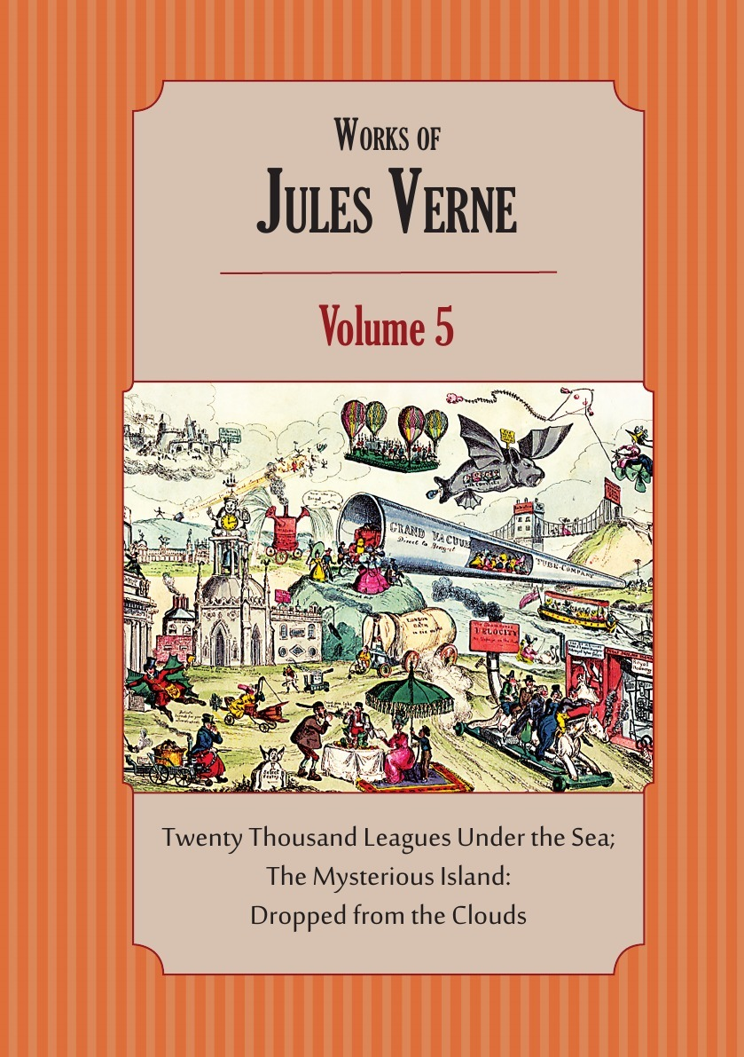 Jules Verne, Charles F. Horne Works of Jules Verne. Volume 5: Twenty Thousand Leagues Under the Sea; The Mysterious Island verne j 20000 leagues under the sea theacher s book