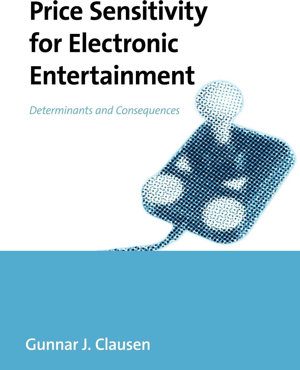 Price Sensitivity for Electronic Entertainment. Determinants and Consequences