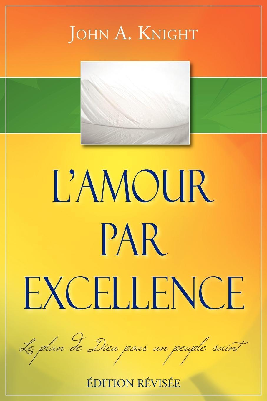 L'AMOUR PAR EXCELLENCE, edition revisee