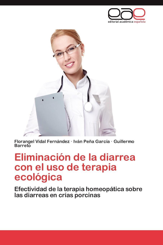 Eliminacion de La Diarrea Con El USO de Terapia Ecologica