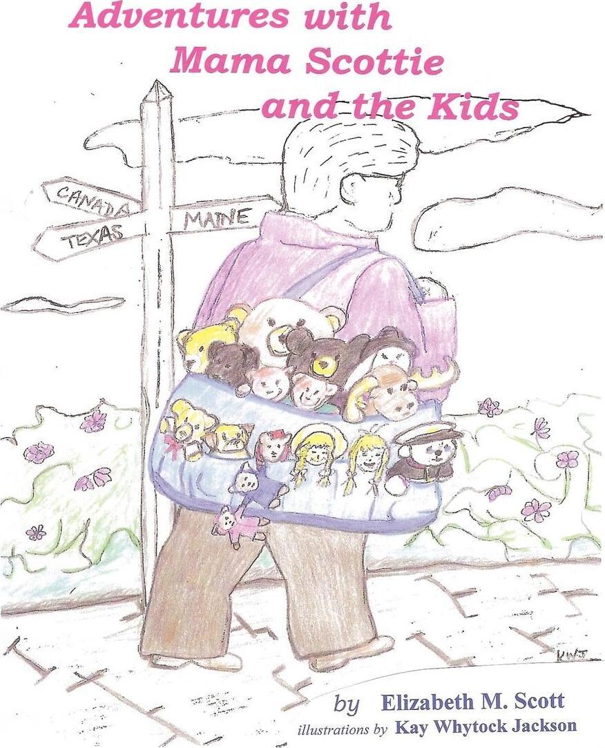 Книга Adventures with Mama Scottie and The Kids. Elizabeth M. Scott