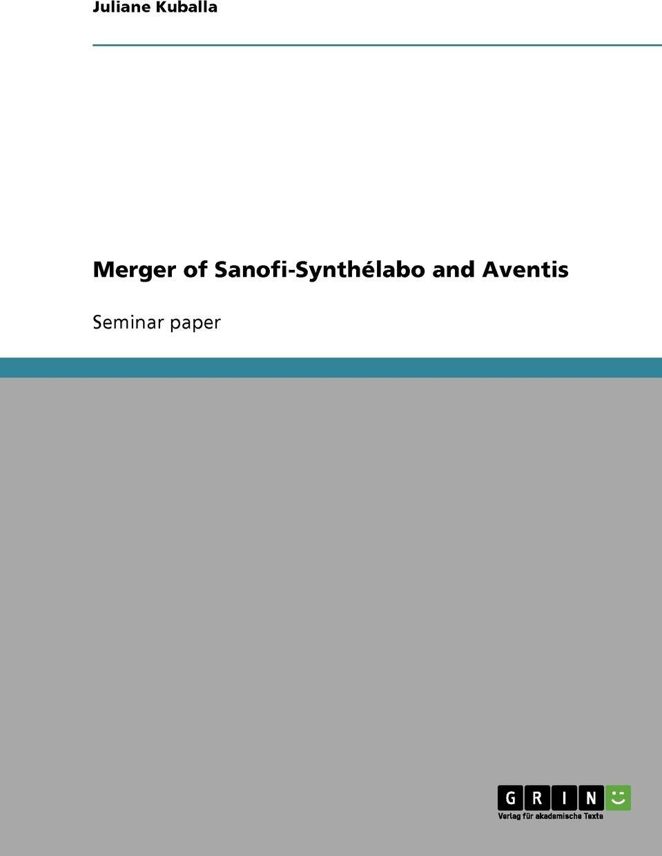 Merger of Sanofi-Synthelabo and Aventis