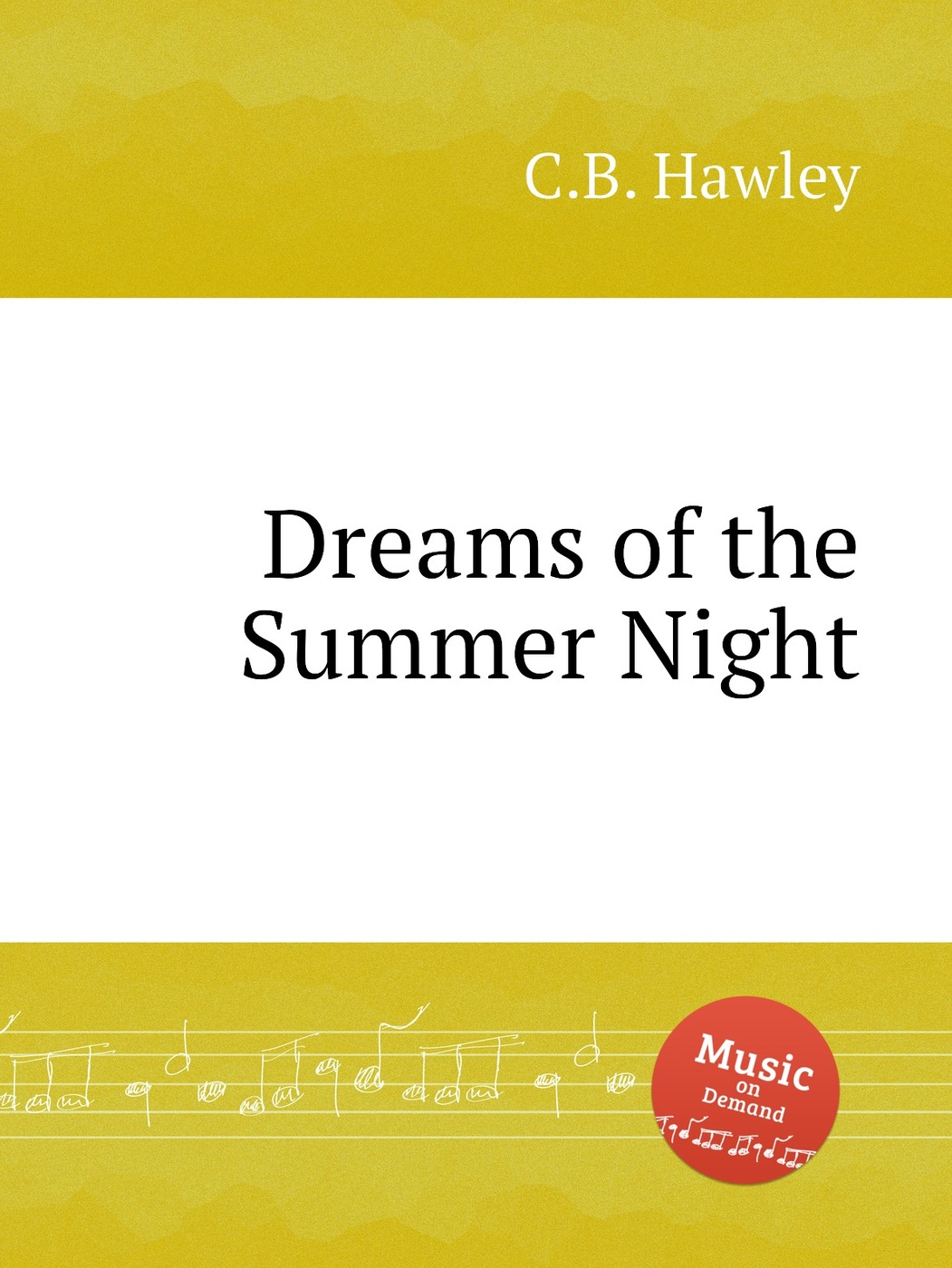 Dreams of the Summer Night