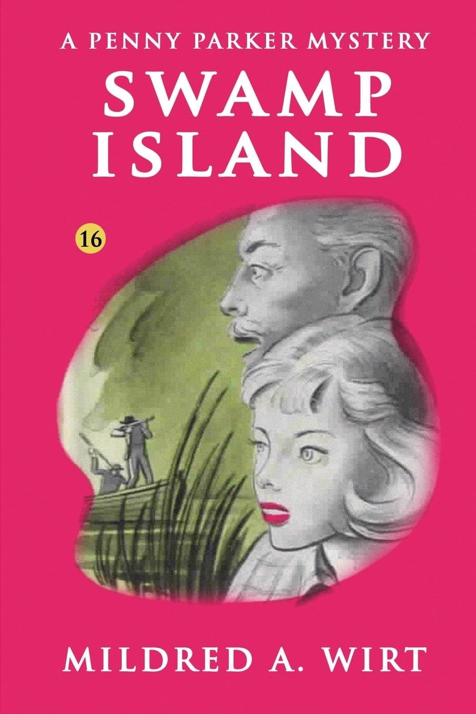 Swamp Island (Penny Parker #16)