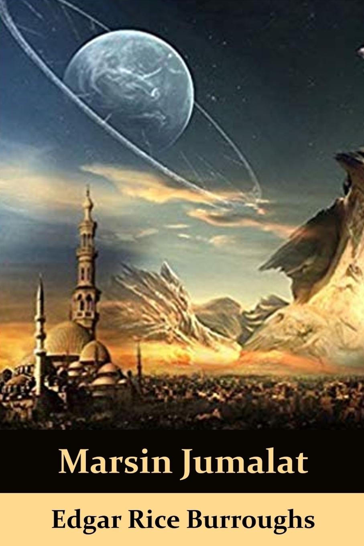 Edgar Rice Burroughs. Marsin Jumalat. The Gods of Mars, Finnish edition