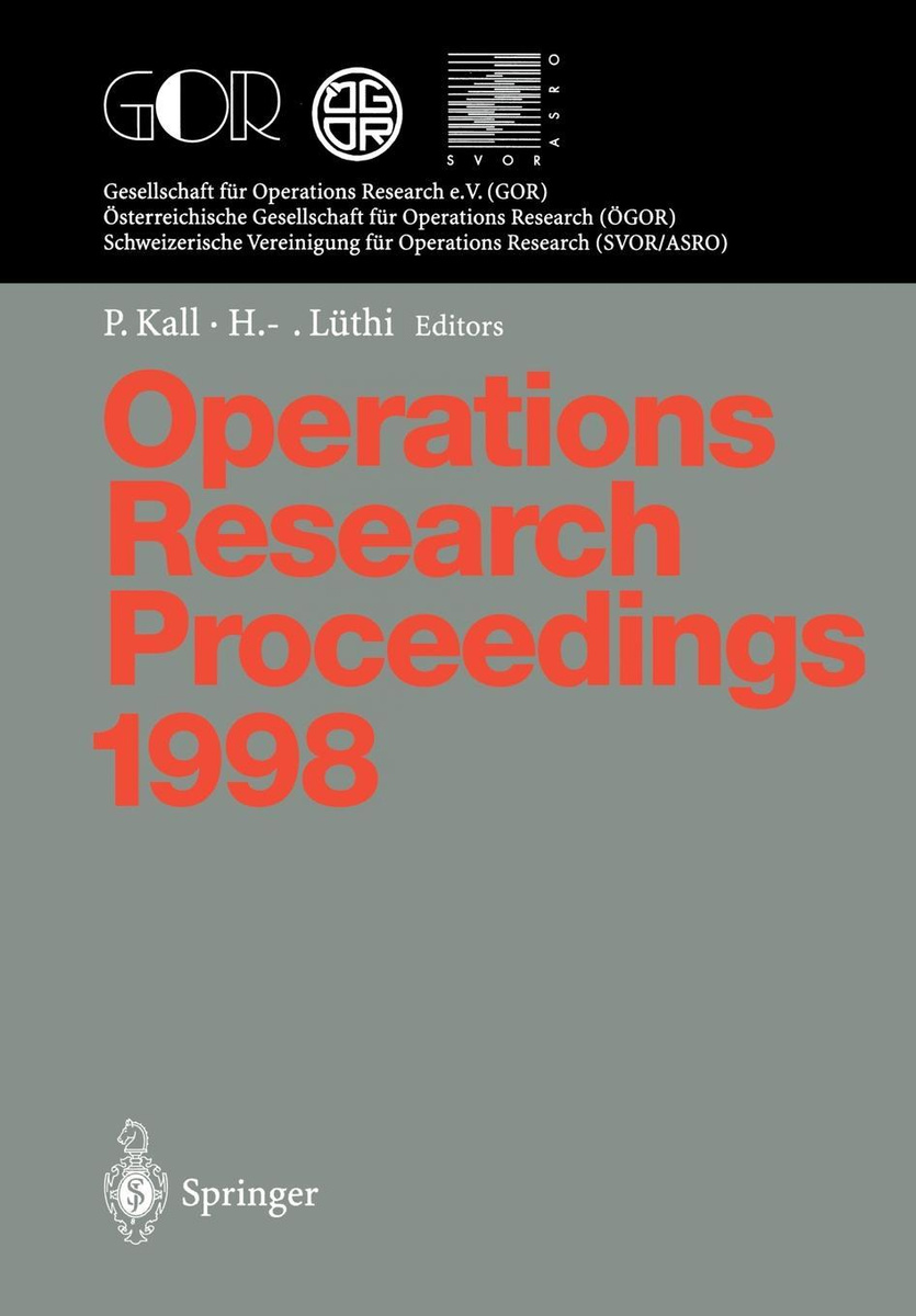 Operations Research Proceedings 1998. Selected Papers of the International Conference on Operations Research #1