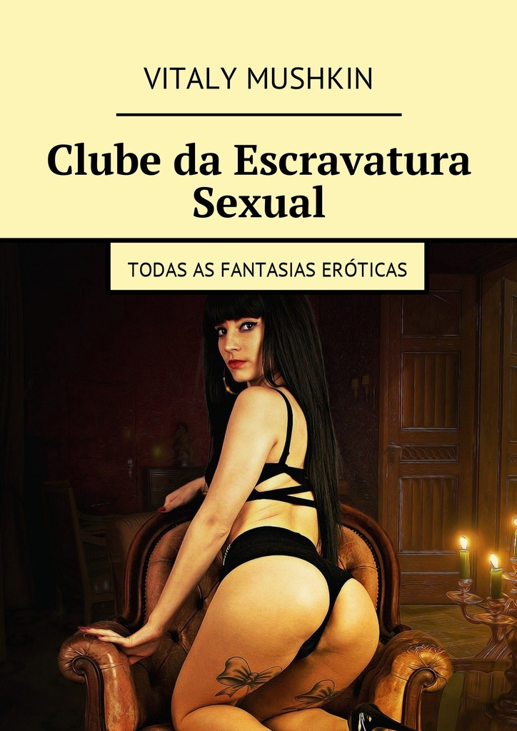 Clube da Escravatura Sexual #1