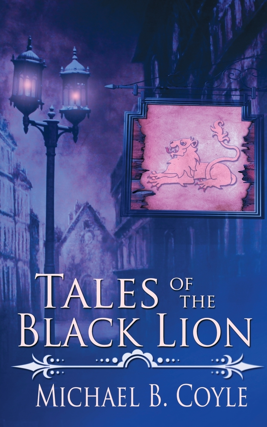 Фото - Michael B. Coyle Tales of the Black Lion murder book