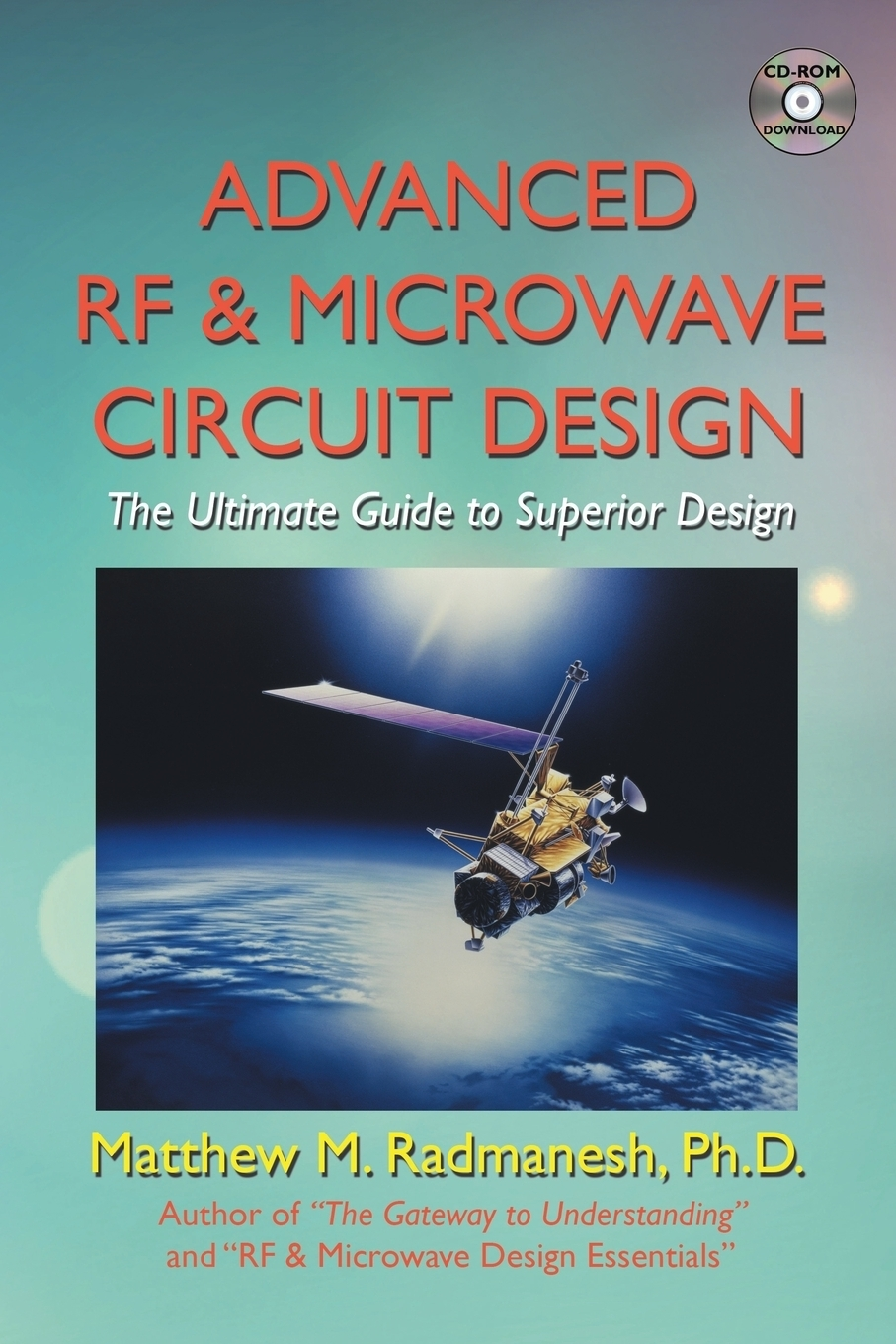 лучшая цена Matthew M. Radmanesh Ph.D. Advanced Rf & Microwave Circuit Design (Updated & Modernized Edition - June 2018). The Ultimate Guide to Superior Design