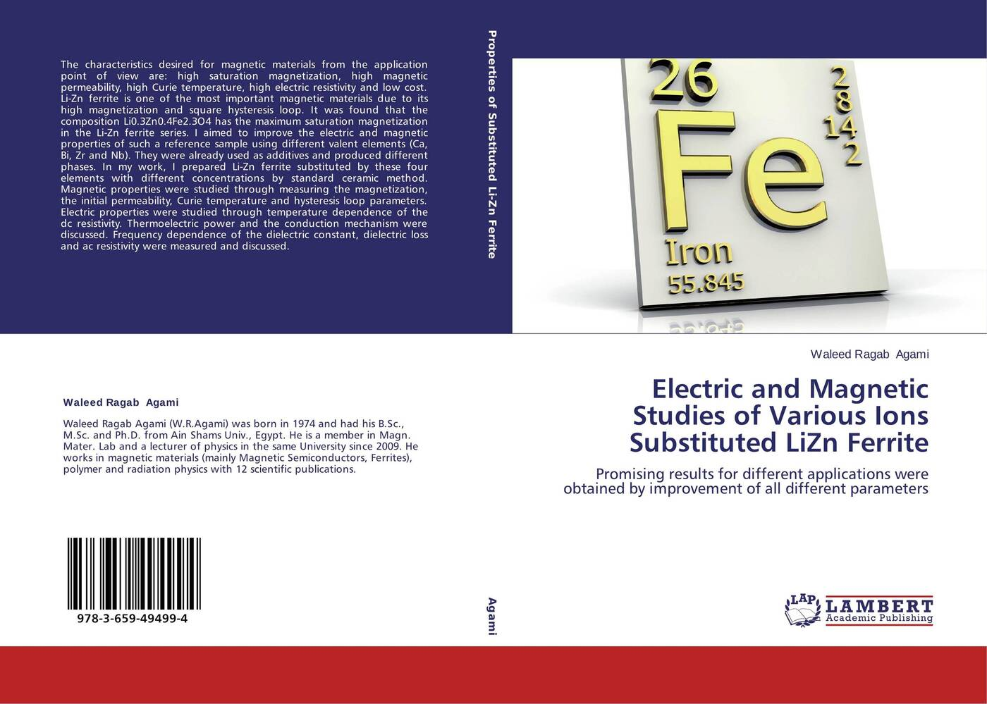 Waleed Ragab Agami Electric and Magnetic Studies of Various Ions Substituted LiZn Ferrite magnetic and dielectric properties of materials