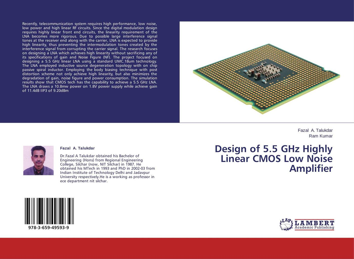 Fazal A. Talukdar and Ram Kumar Design of 5.5 GHz Highly Linear CMOS Low Noise Amplifier цена