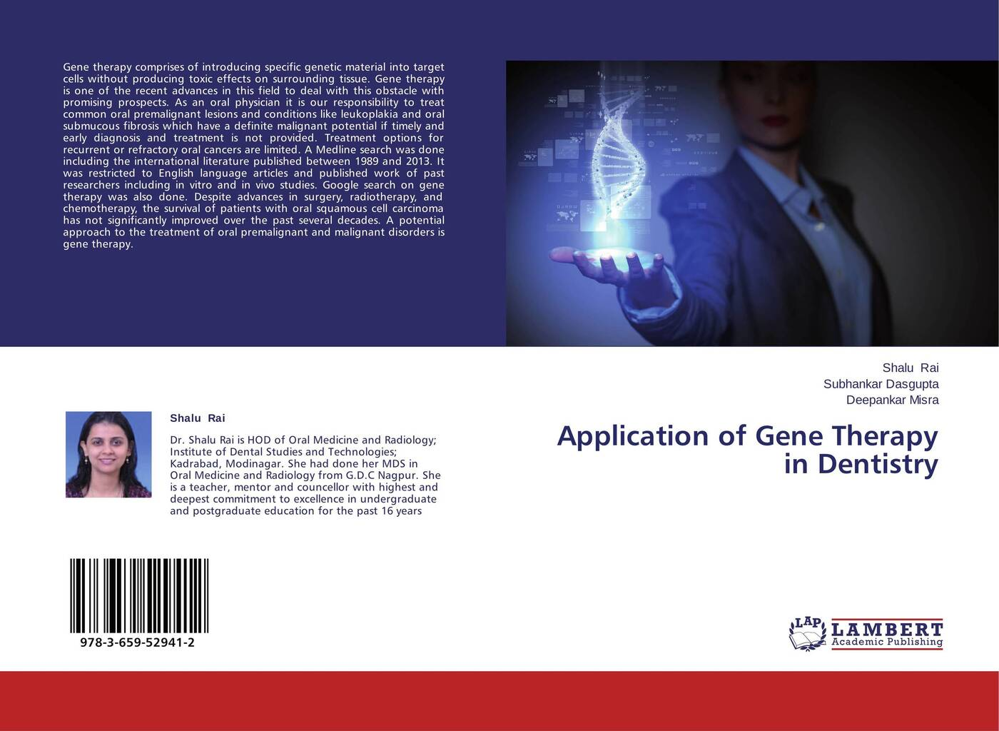 Shalu Rai,Subhankar Dasgupta and Deepankar Misra Application of Gene Therapy in Dentistry oral submucous fibrosis an update