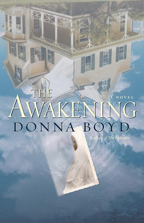 Donna Boyd. The Awakening