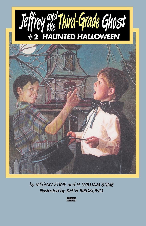 Jeffrey and the Third-Grade Ghost. Haunted Halloween: Volume 2