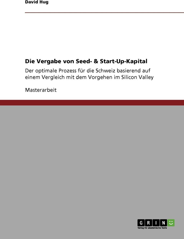 Die Vergabe von Seed- & Start-Up-Kapital