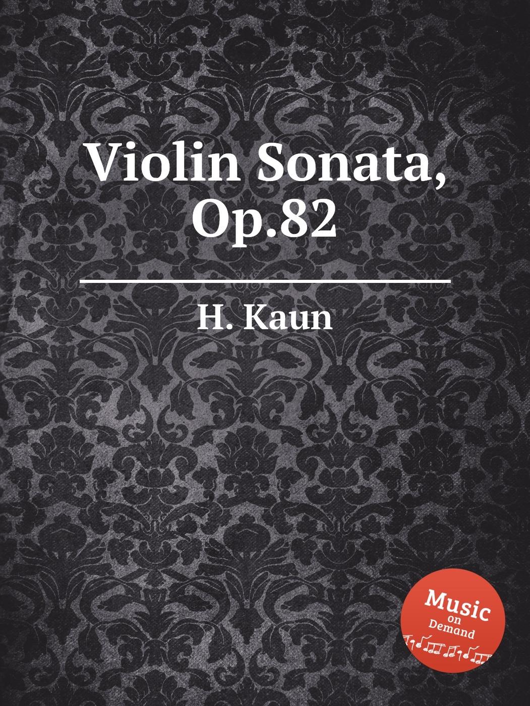 Violin Sonata, Op.82