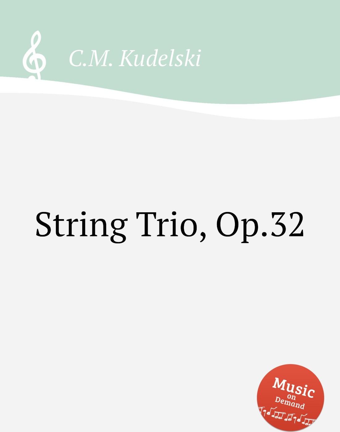 String Trio, Op.32 9785884724075