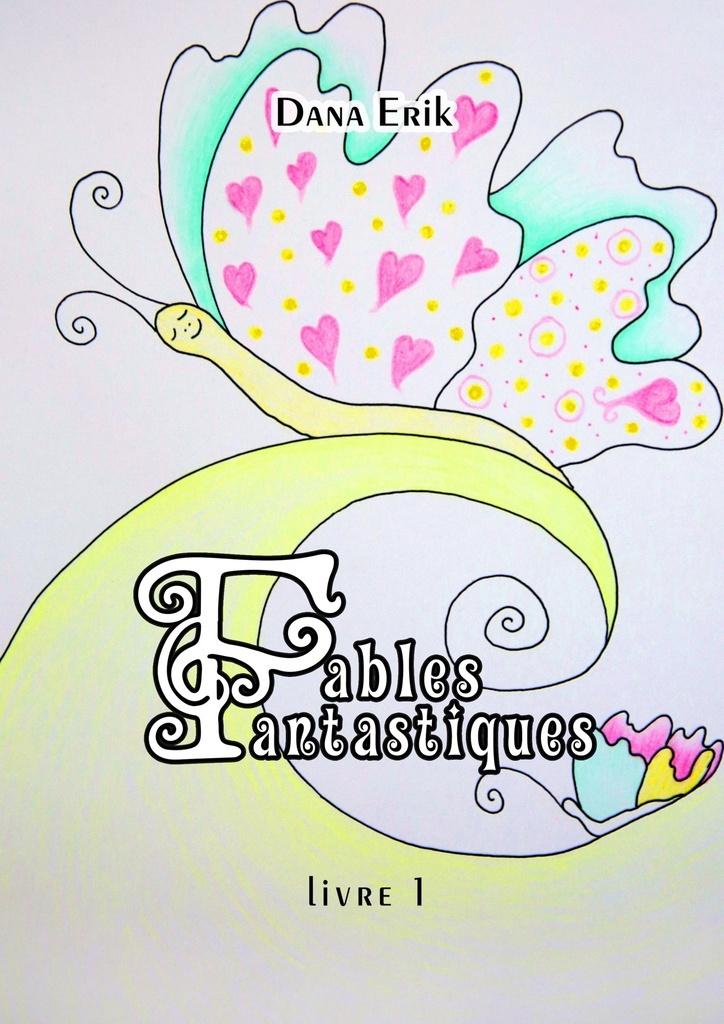 Fables Fantastiques #1