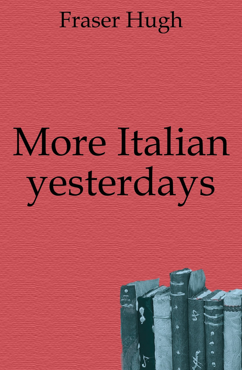 More Italian yesterdays