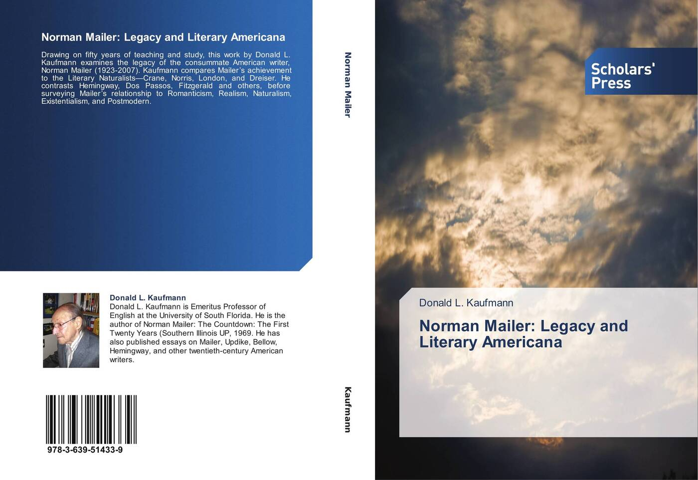 Donald L. Kaufmann Norman Mailer: Legacy and Literary Americana