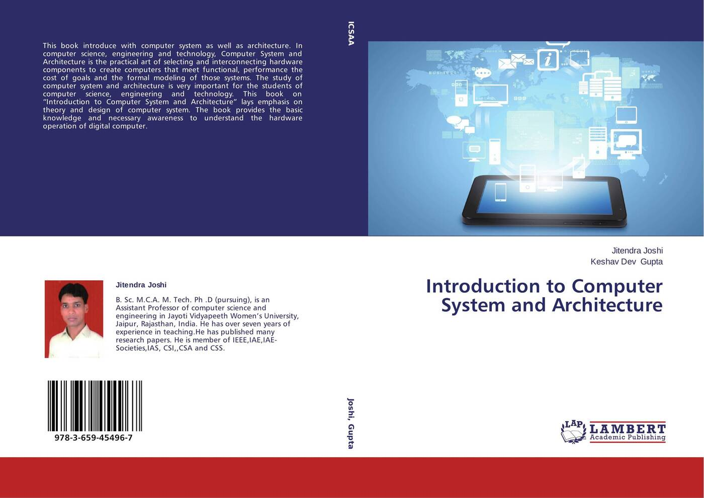 Jitendra Joshi and Keshav Dev Gupta Introduction to Computer System and Architecture james kalmbach the computer and the page the theory history and pedagogy of publishing technology and the classroom