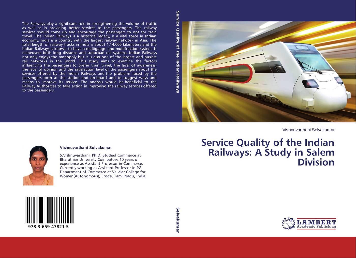 Vishnuvarthani Selvakumar Service Quality of the Indian Railways: A Study in Salem Division gandhi mahatma third class in indian railways