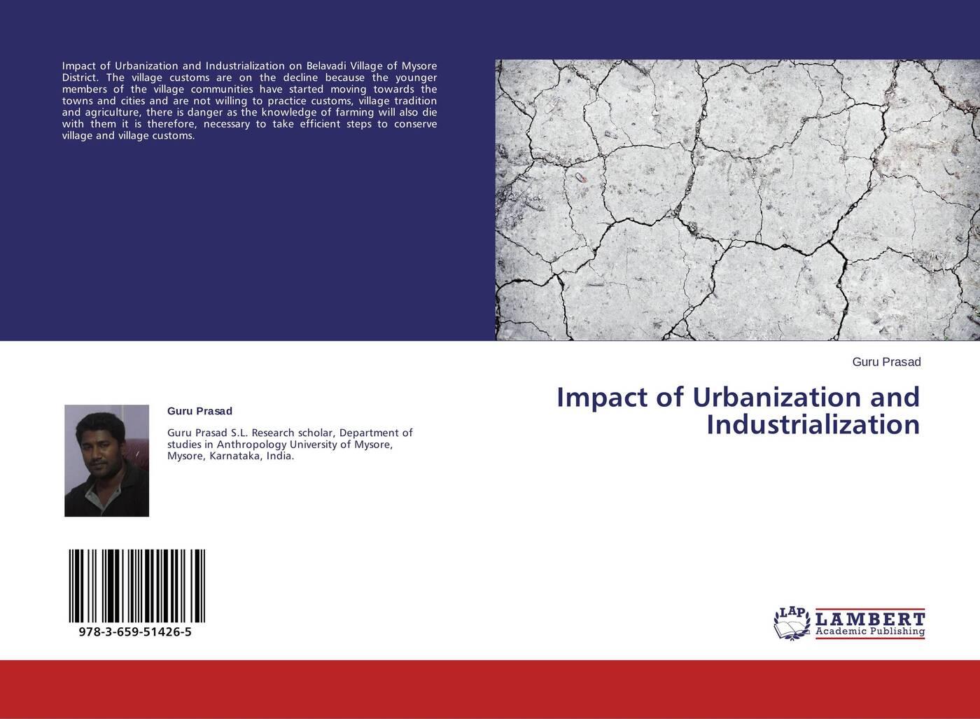 Guru Prasad Impact of Urbanization and Industrialization william e arnal jesus and the village scribes
