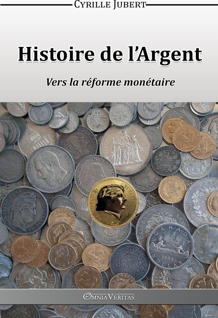 Histoire de l`Argent