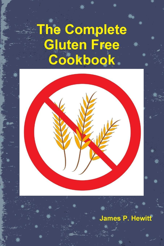 The Complete Gluten Free Cookbook