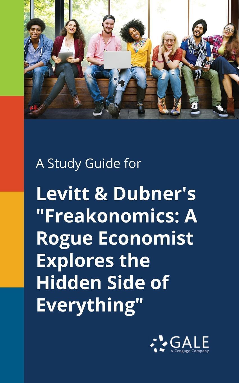A Study Guide for Levitt & Dubner's