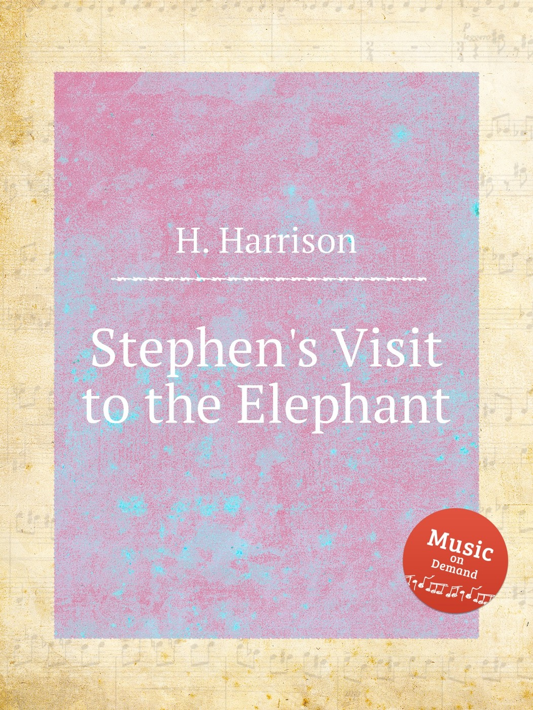 Stephen's Visit to the Elephant