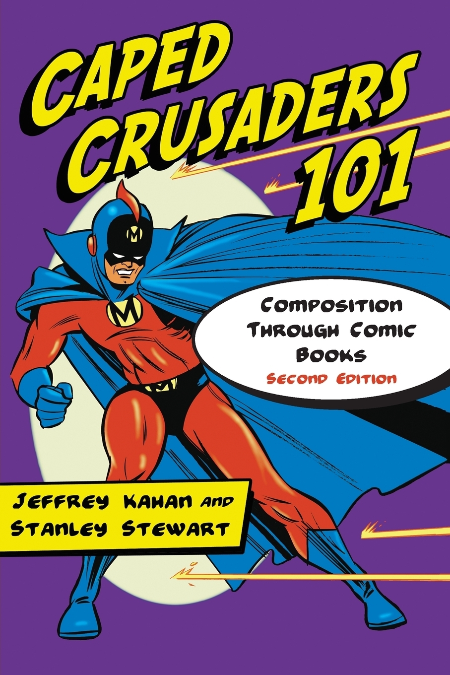Caped Crusaders 101. Composition Through Comic Books (Updated, Expanded)