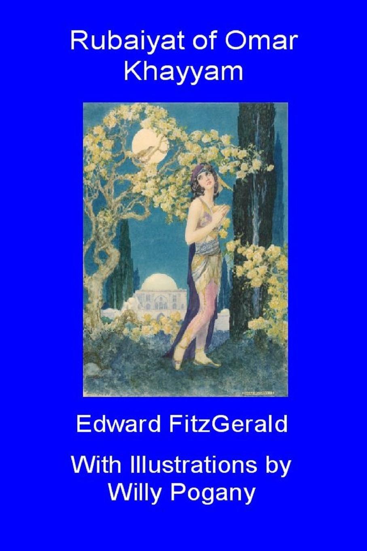 Willy Pogany, Edward FitzGerald Rubaiyat of Omar Khayyam недорого