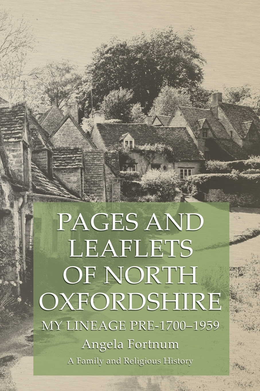 Фото - Angela Fortnum Pages and Leaflets of North Oxfordshire. My Lineage Pre-1700-1959 the story of the generals of the yang family