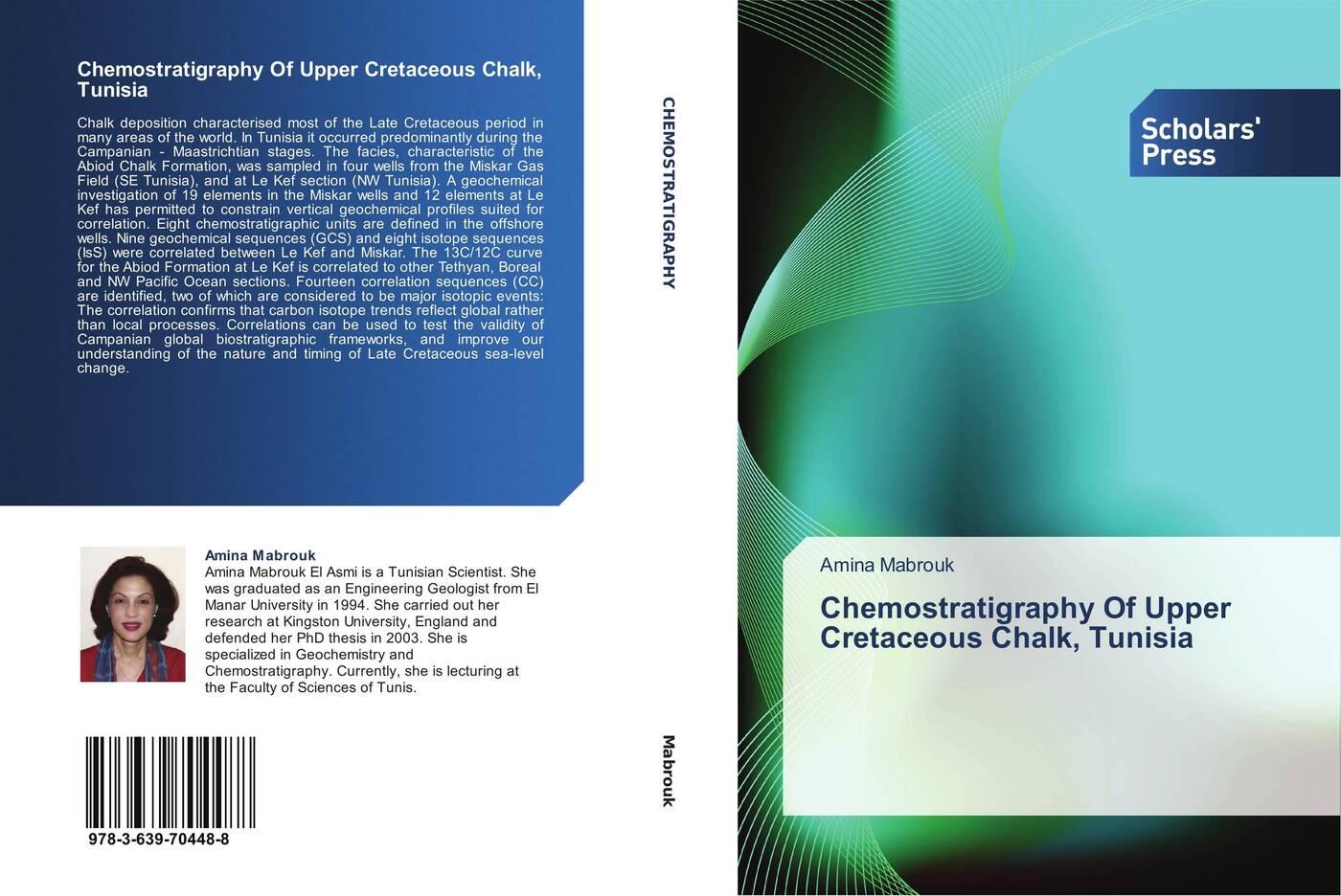 Amina Mabrouk Chemostratigraphy Of Upper Cretaceous Chalk, Tunisia все цены