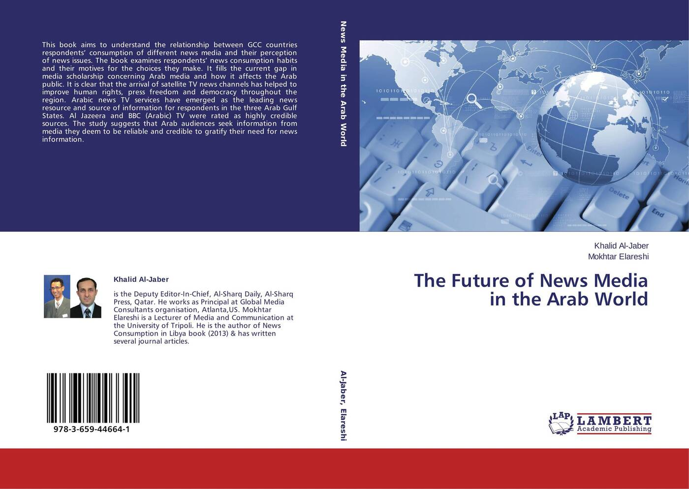 Khalid Al-Jaber and Mokhtar Elareshi The Future of News Media in the Arab World