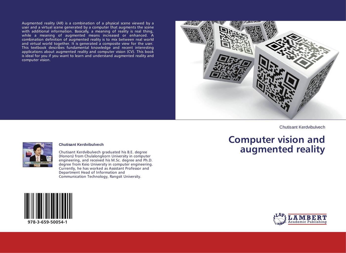 Chutisant Kerdvibulvech Computer vision and augmented reality computer vision and augmented reality